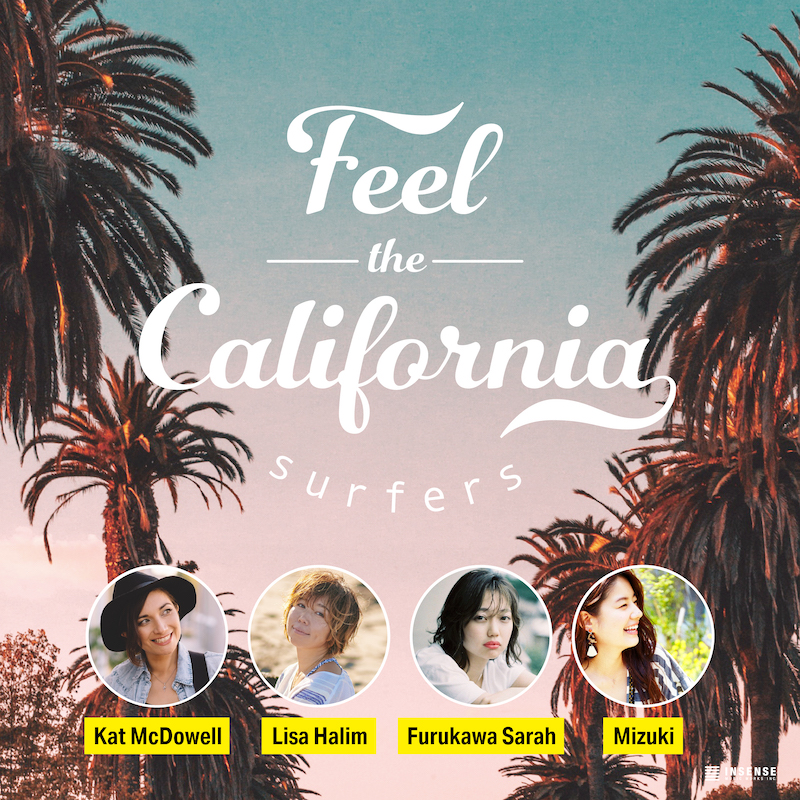 Feel the California